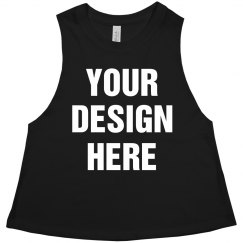 Your Design Here Cut-Off Crop