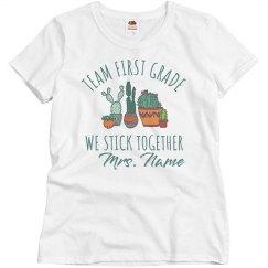 Team First Grade We Stick Together