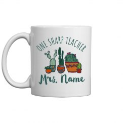 Cute Cacti One Sharp Teacher Custom