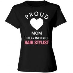 Proud hair stylist mom