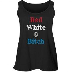 Red, White & Bitch (Plus)
