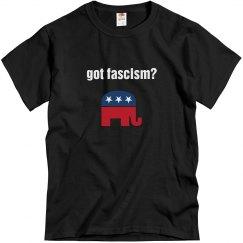 Got Fascism?