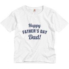 Dad's Day Custom Tee