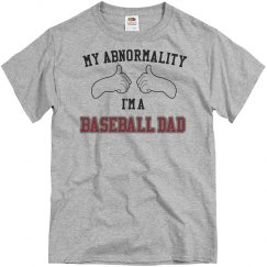 Abnormality baseball dad