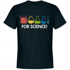 For Science!