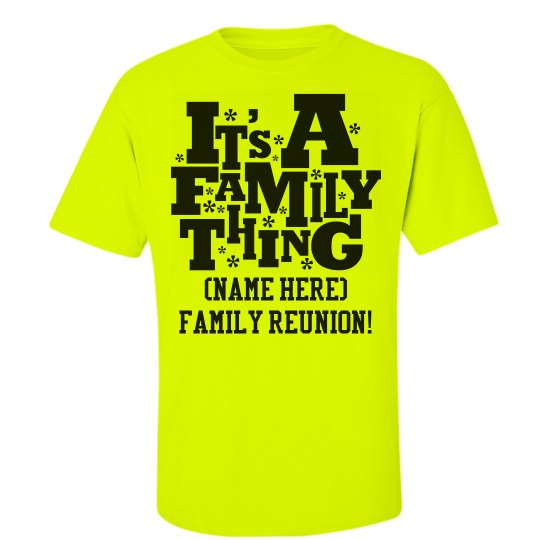 29b75d738 Family Reunion Cookout Unisex Ultra Cotton Safety Neon Crew Neck T-Shirt