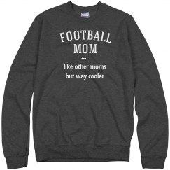Football mom way cooler