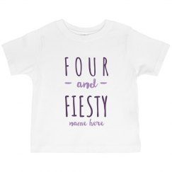 Four and Fiesty Custom Toddler
