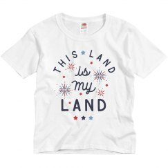This Land is My Land Custom Kid's Tee 4th of July