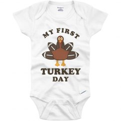 Baby's My First Turkey Day Thanksgiving