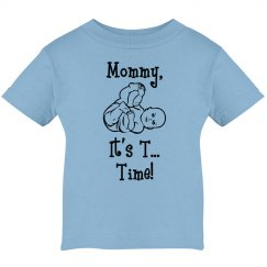 Mommy, It's T...Time! Unisex Tee