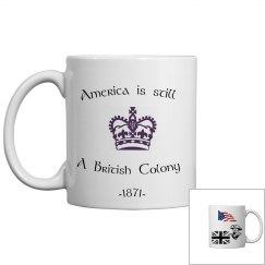 America is still a British Colony