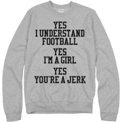 yes i understand football girl sweater