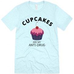 Cupcakes are my anti-drug