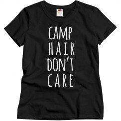 Camping Hair Don't Care Trendy Camping Shirt