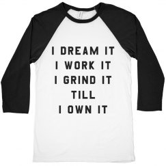 Dream It and Work It Girl