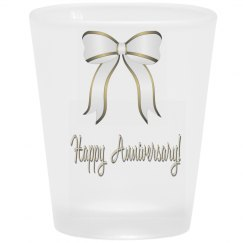 Happy Anniversary Shots Glass