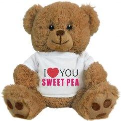 I love you Sweet Pea!