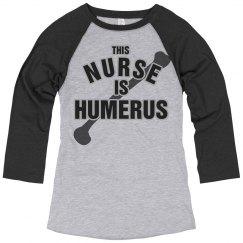 A Humerus Nurse