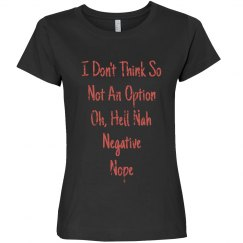 Ways To Say No Coral Text Ladies T-Shirt