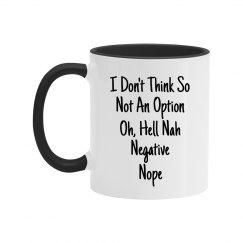 Ways To Say No Black Text Two Tone Mug