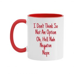Ways To Say No Red Text Two Tone Mug