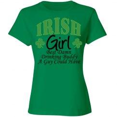 Irish Girl Best Damn Drinking Buddy