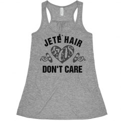 Jete Hair Don't Care