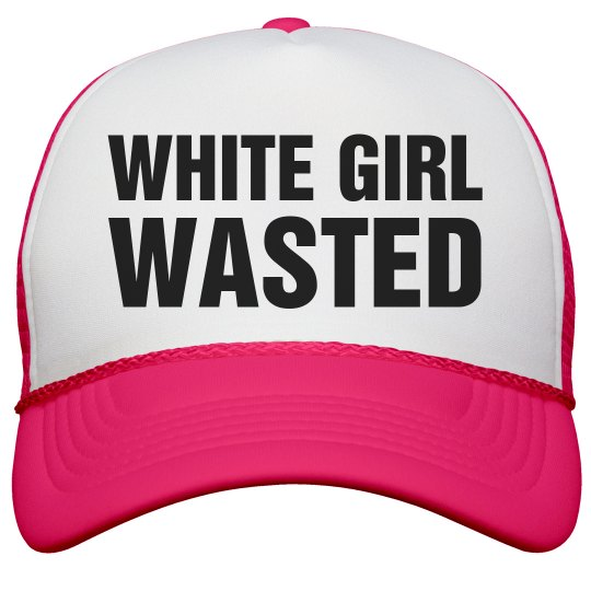 White Girl Wasted Neon Neon Snapback Trucker Hat ce1a3c91a01