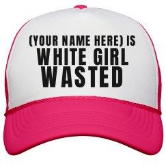 Custom White Girl Wasted Spring Break Hat