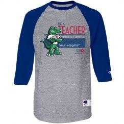 Be a Teacher--3/4 sleeve
