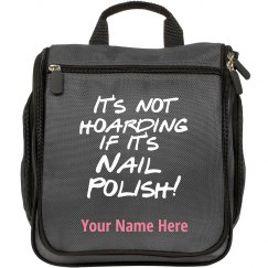 It's Not Hoarding Nail Polish Travel Makeup Bag