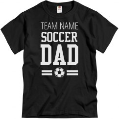 Soccer Dad Team Name Shirt