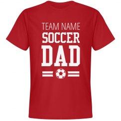 Team Name Soccer Dad T-Shirt