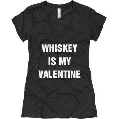 Whiskey Is My Valentine