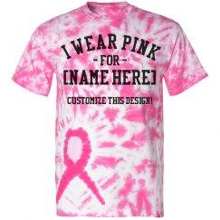 I Wear Pink Custom