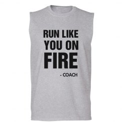 Coach Says Run Like You On Fire