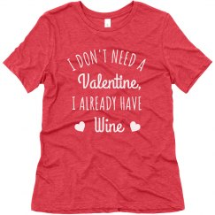 Don't Need a Valentine with Wine