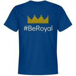 #BeRoyal
