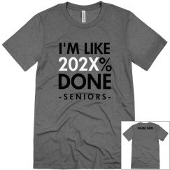 2021 Grad Is Done Funny Tee