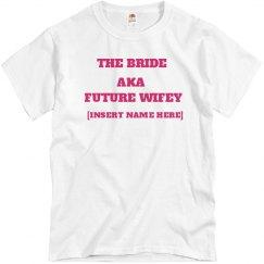the bride aka future wifey