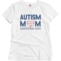 Custom Autism Mom Tee
