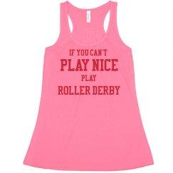 Play Nice Roller Derby