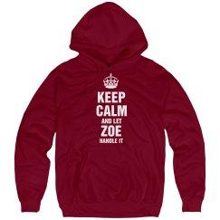 Let Zoe handle it