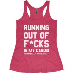 RUNNING OUT F IS MY CARDIO