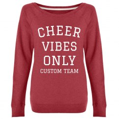 Custom Cheer Vibes Only Crew