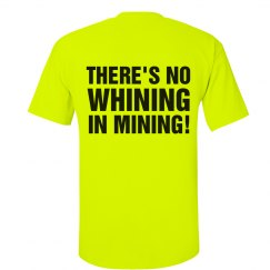 No Whining in Mining!