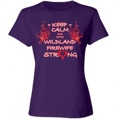 Keep Calm Stay Firewife Strong