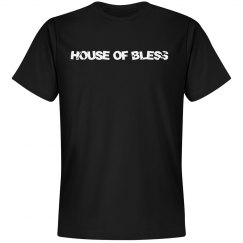 HOUSE OF BLESS- WORK TEE'S