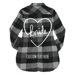 Custom Bride To Be Flannel Shirt